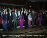 Opening Ceremony: Singing of National Anthem of Cambodia and India